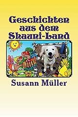 Geschichten aus dem Shauni-Land: Hundgeschichten zum Schmunzeln Taschenbuch