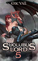 Succubus Lord 5 (English Edition)