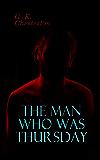 The Man Who Was Thursday: Political Thriller (English Edition)