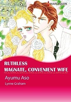 Ruthless Magnate, Convenient Wife (Harlequin comics) von [Graham, Lynne]