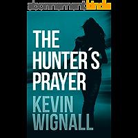 The Hunter's Prayer (English Edition)