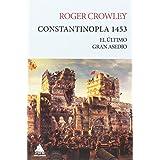 Constantinopla 1453: El último gran asedio (Ático Tempus)