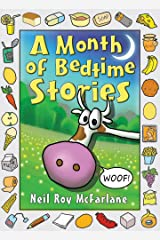 A Month of Bedtime Stories: Funny, read-aloud, bedtime storybook (and off you went to the woods ... 1) Kindle Edition