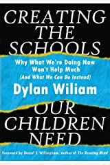 Creating the Schools Our Children Need Paperback