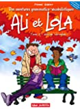 Ali et Lola, Tome 2 : Avatar toi-même !