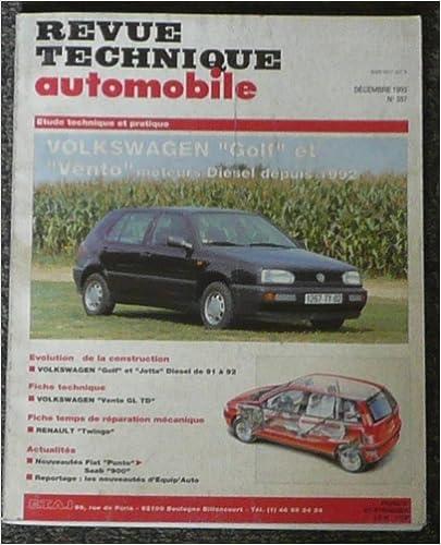 Revue technique de l'automobile numero 557.1 volkswagen golf et vento diesel depuis 1992