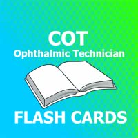 COT Ophthalmic Technician Flashcards 2018 Ed