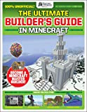 The Gamesmasters Presents: The Ultimate Minecraft Builder's Guide