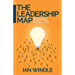 The Leadership Map: The gritty guide to strategy that works and people who care
