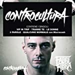 Controcultura [Explicit] (Bonus Track Version)