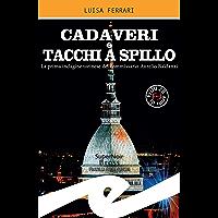 Cadaveri e tacchi a spillo: La prima indagine torinese del commissario Aurelio Baldanzi