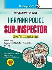 Haryana Police: Sub-Inspector Recruitment Exam Guide
