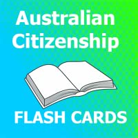 Australian Citizenship Flashcards 2018 Ed
