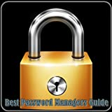 Best Password Managers Guide