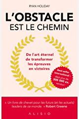 L'obstacle est le chemin (French Edition) Kindle Edition