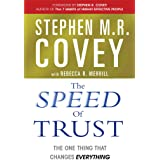The Speed of trust; the one thing that changes everything