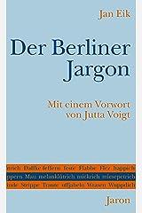 Der Berliner Jargon Kindle Ausgabe