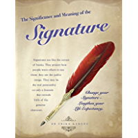 The Significance and Meaning of the Signature
