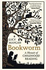 Bookworm: A Memoir of Childhood Reading Paperback