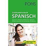 PONS Schülerwörterbuch Spanisch: Spanisch - Deutsch und Deutsch - Spanisch. Mit dem relevanten Wortschatz aller Schulbücher