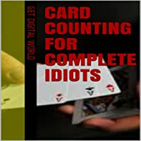 Card Counting For Idiots