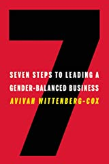Seven Steps to Leading a Gender-Balanced Business Kindle Edition