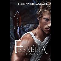 Féerélia Tome 2: Ludmilla
