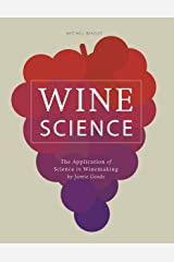 Wine Science: The Application of Science in Winemaking Kindle Edition