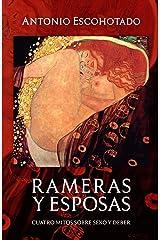 Rameras y Esposas: Cuatro mitos sobre sexo y deber (2017 nº 6) Versión Kindle