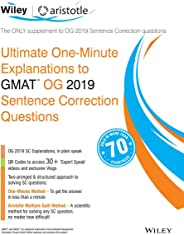 Wiley's Ultimate One - Minute Explanations to GMAT OG 2019 Sentence Correction Questions