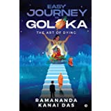 Easy Journey to Goloka: The Art of Dying
