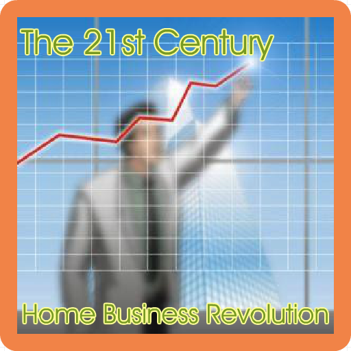 the-21st-century-home-business-revolution
