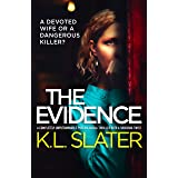 The Evidence: A completely unputdownable psychological thriller with a shocking twist (English Edition)