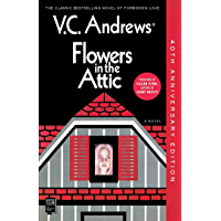 Flowers In The Attic: 40th Anniversary Edition (Dollanganger Book 1) (English Edition)