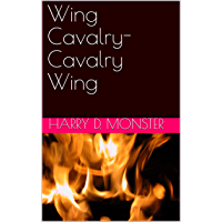 Télécharger Wing Cavalry-Cavalry Wing (English Edition) pdf gratuits