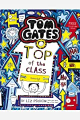 Tom Gates: Top of the Class (Nearly) Paperback