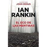 El eco de las mentiras (John Rebus nº 22)