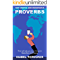 1600 Useful and Meaningful Proverbs that will help you Look Clever in Speeches and Essays (Famous Proverbs, Quotes, and…