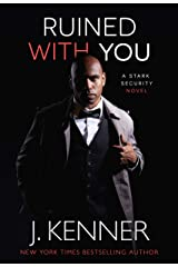 Ruined With You (Stark Security Book 3) Kindle Edition