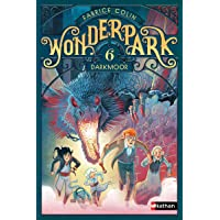 WonderPark - Darkmoor - Roman aventure-fantastique dès 8 ans (6)