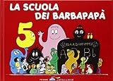 La scuola dei Barbapapà. Ediz. illustrata: 5