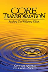 Core Transformation: Reaching the Wellspring Within Taschenbuch