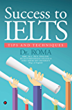 Success to IELTS : Tips and Techniques