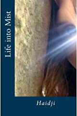 Life into Mist (English Edition) Format Kindle