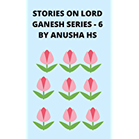 Stories on lord Ganesh series-6: From various sources of Ganesh Puran