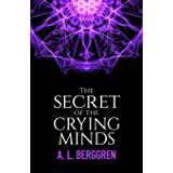 The Secret of the Crying Minds (1)