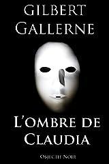 L'ombre de Claudia (Thriller / Polar) Format Kindle