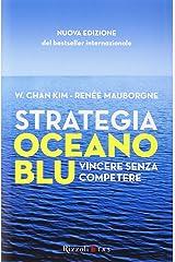Strategia oceano blu. Vincere senza competere Hardcover