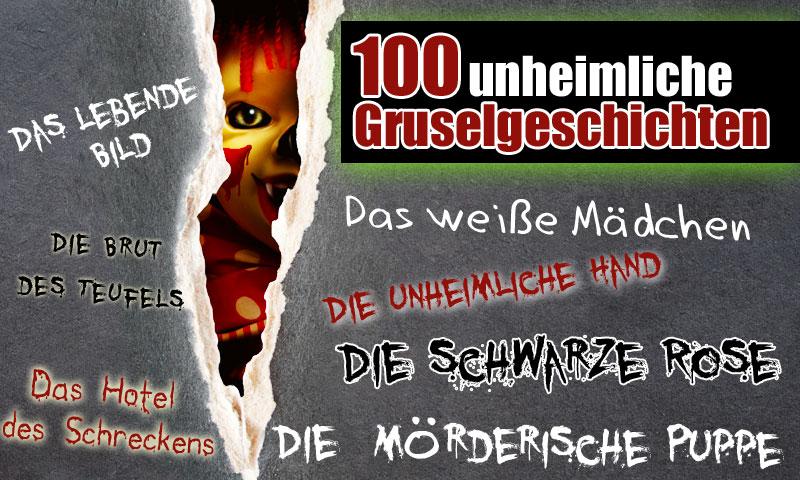 Gruselgeschichten: Düstere Gespenster-Geschichten, unheimliche Spuk-Sagen und Schauermärchen mit ...
