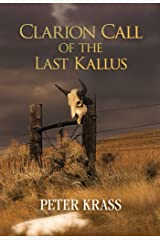 Clarion Call of the Last Kallus Kindle Edition